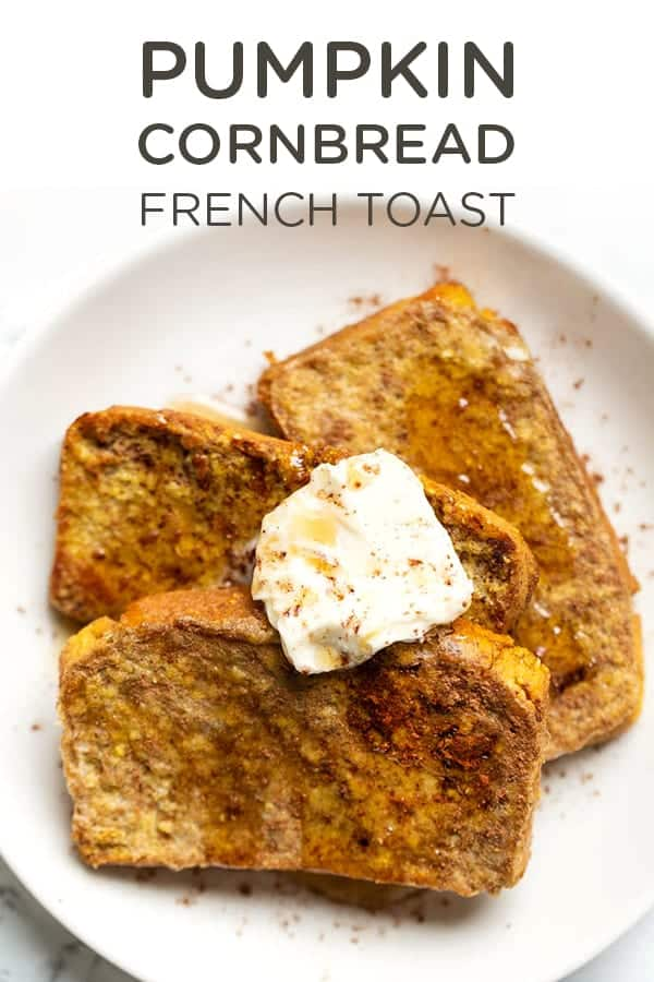 Pumpkin Cornbread French Toast