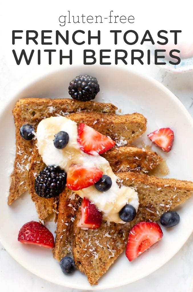 Gluten-Free French Toast with Berries