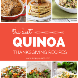 The Best Quinoa Thanksgiving Recipes from Simply Quinoa