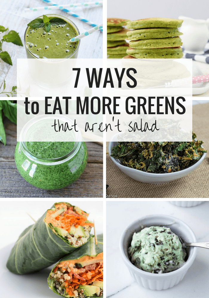 How to Eat More Greens - 7 Ways that Aren't Salad