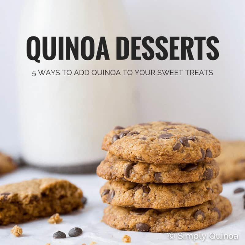 Did you know you can add quinoa to desserts? Here are 5 fun ways to add this superfood to your sweet treats!