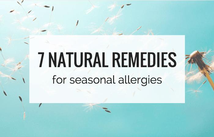 7 Natural Remedies for Seasonal Allergies || simplyquinoa.com