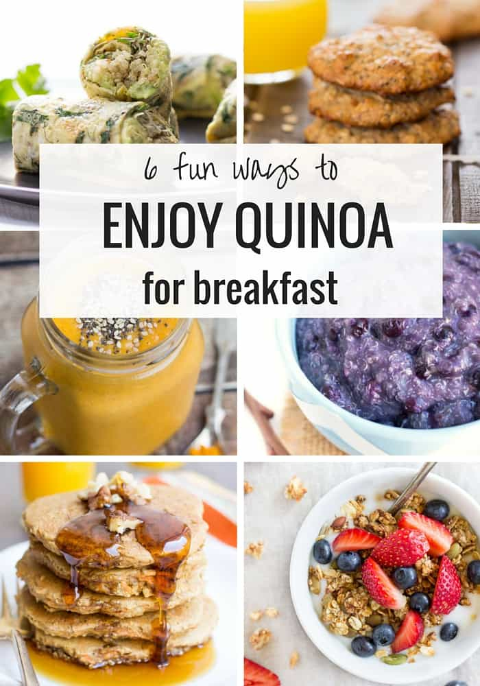 6 fun ways to eat quinoa for breakfast! Quick, easy and healthy breakfast ideas | simplyquinoa.com