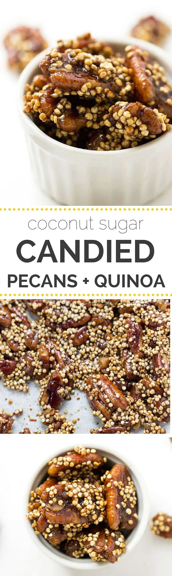 Coconut Sugar Candied Pecans + Quinoa -- a great topping for salads or enjoyed as a simple after dinner treat!