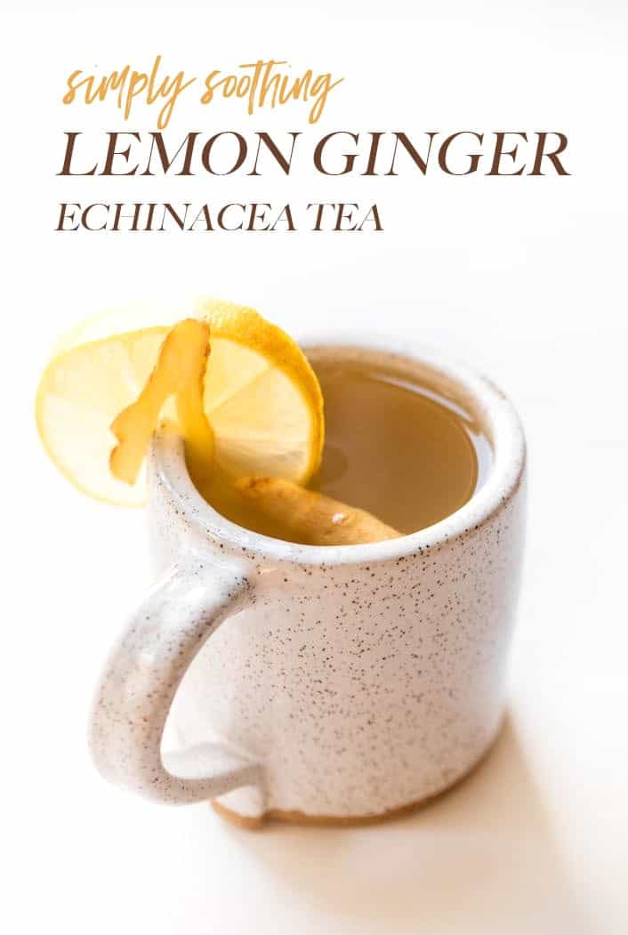 soothing lemon ginger echinacea tea to cure the cold
