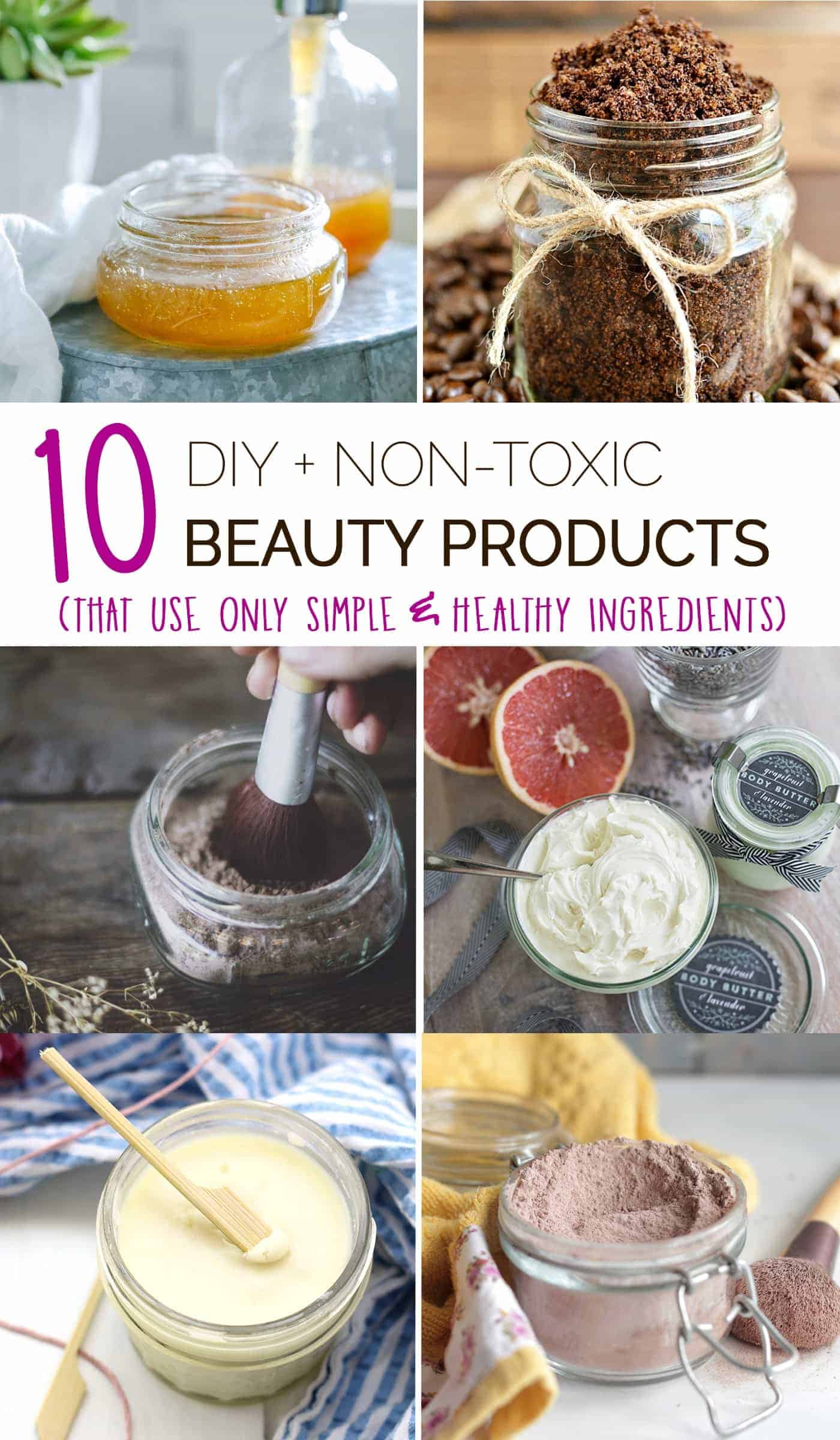 10 Non-Toxic DIY Beauty Products - Simply Quinoa