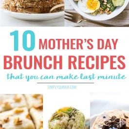 10 Last Minute Mother's Day Brunch Recipes