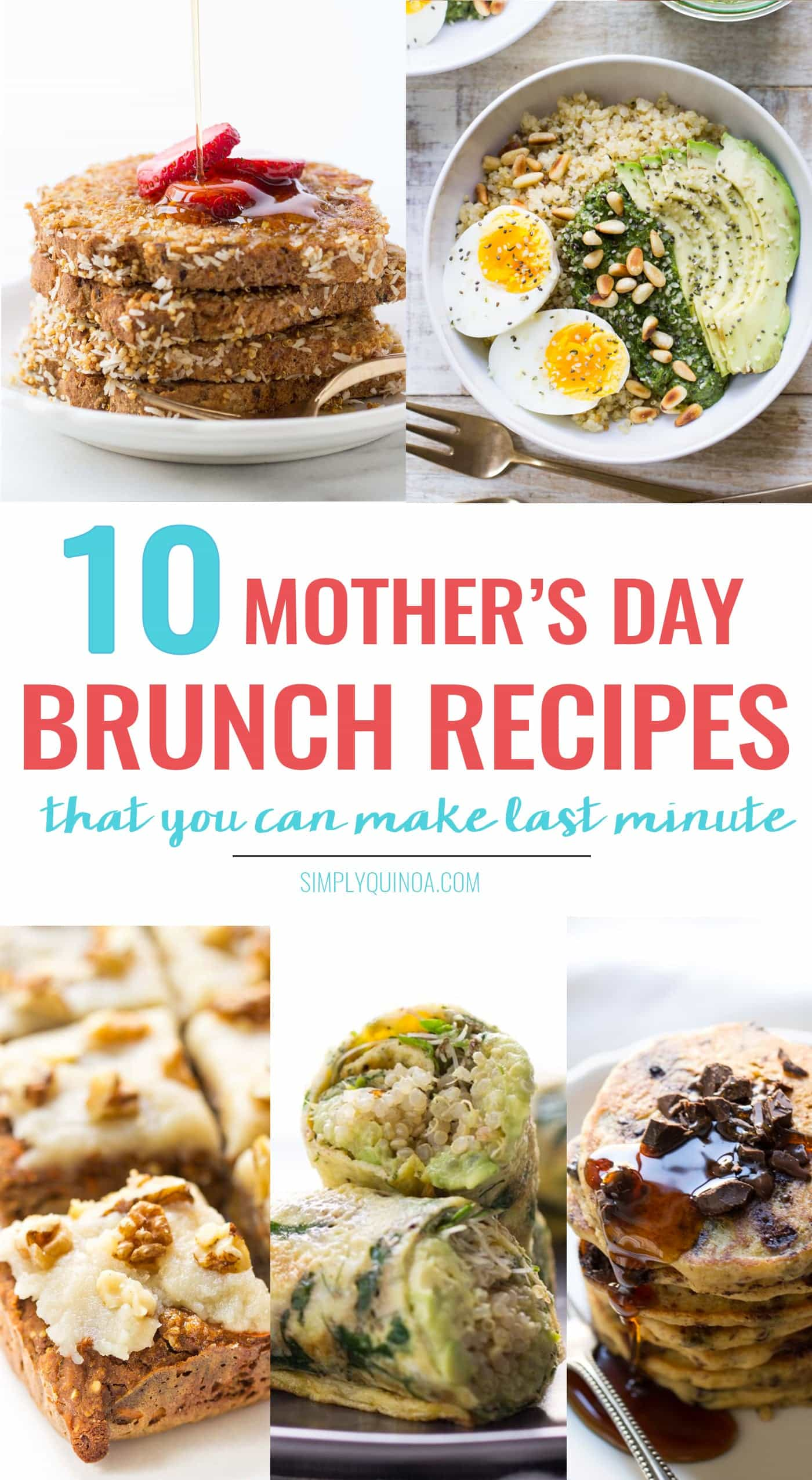 No plan for Mother's Day? No problem! Here are 10 easy and healthy Mother's Day Brunch Recipes that you can make last minute!