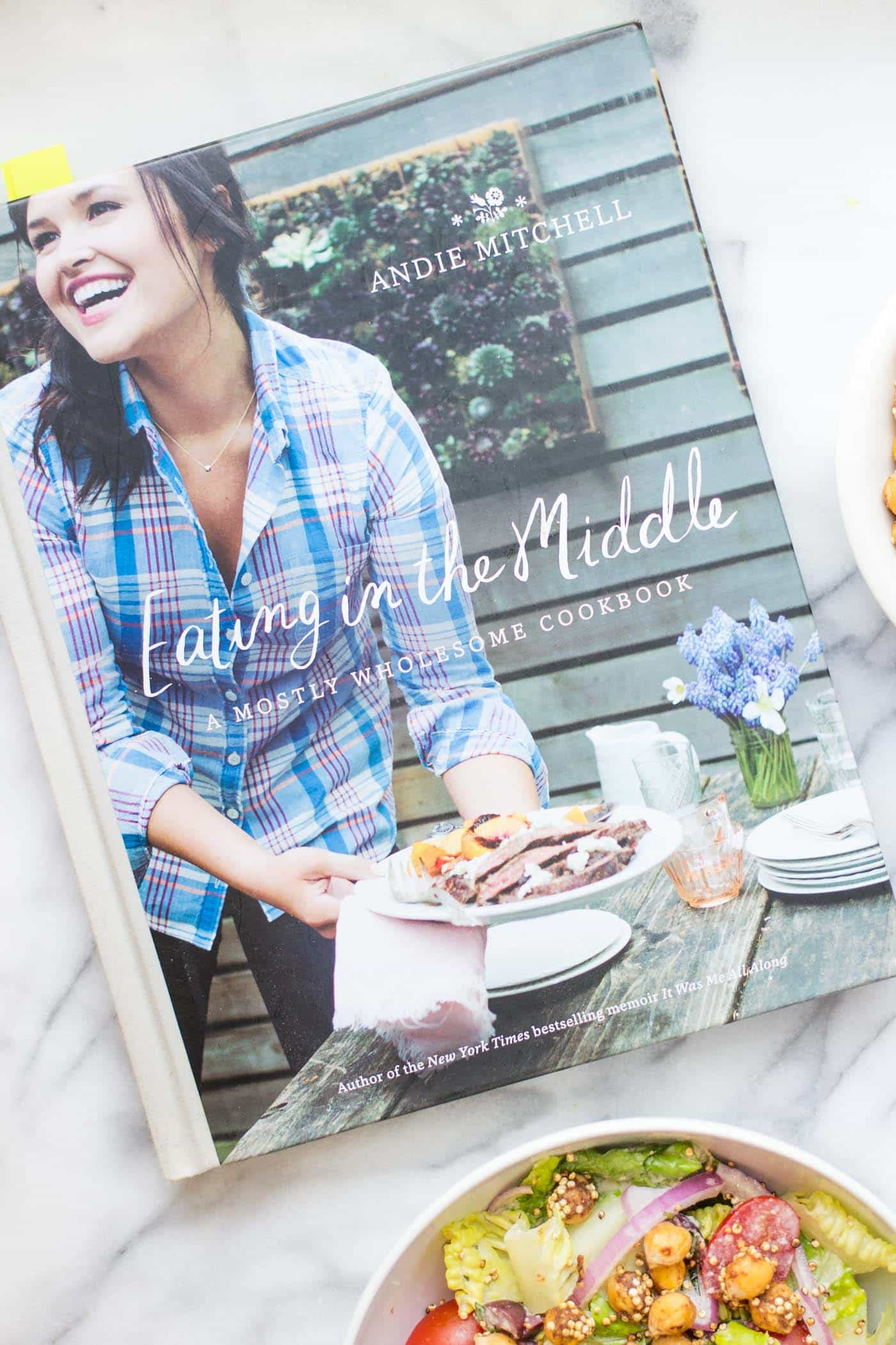 Eating in the Middle -- a brand new cookbook from Andie Mitchell