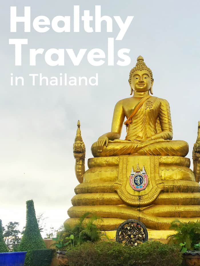 How to stay healthy while traveling in Thailand