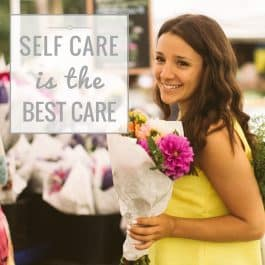 Self-Care 101: How Self-Care Makes You Healthy & Happy