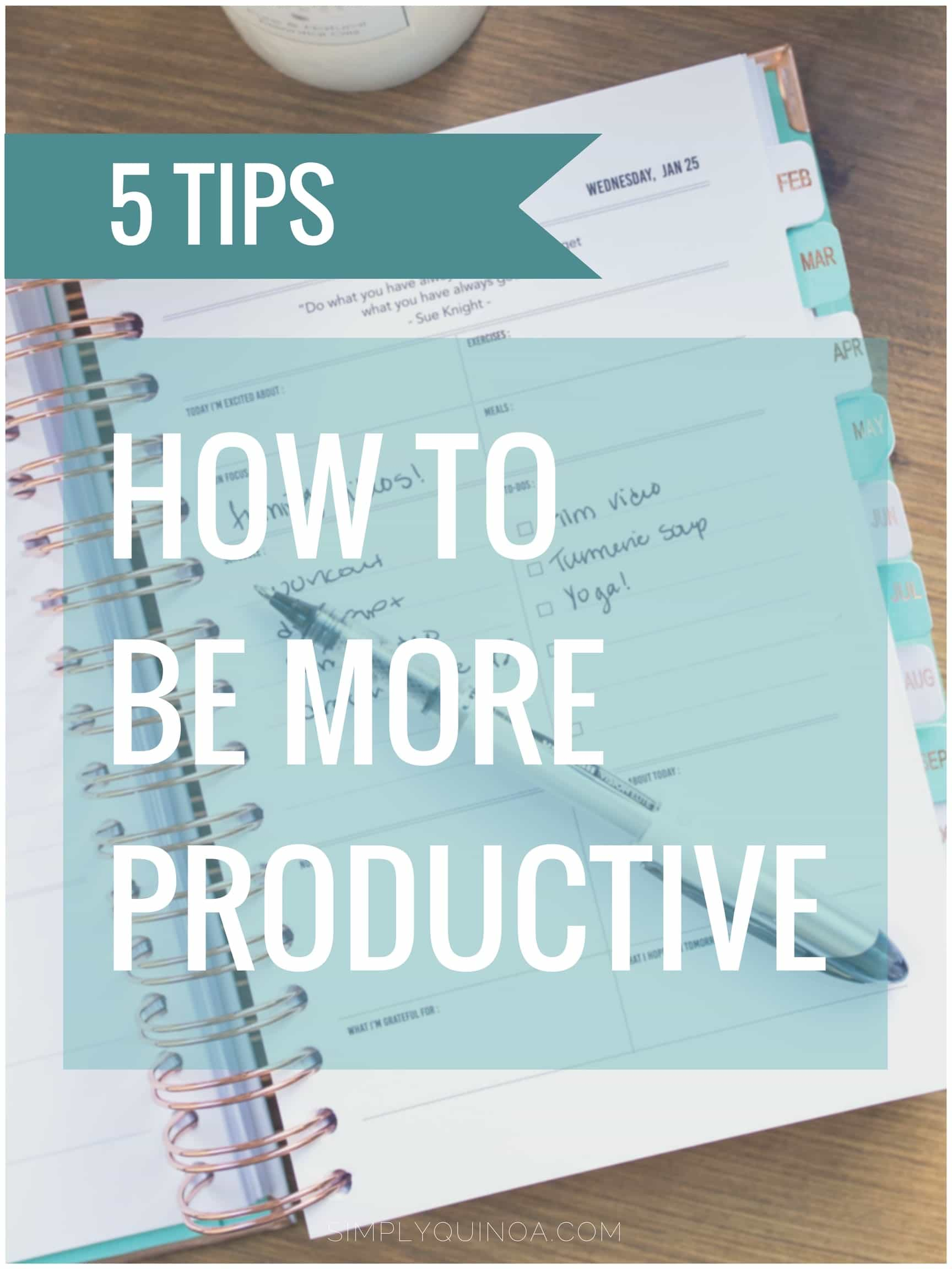 PRODUCTIVITY TIPS | how to be more productive at work and school with 5 simple tips!