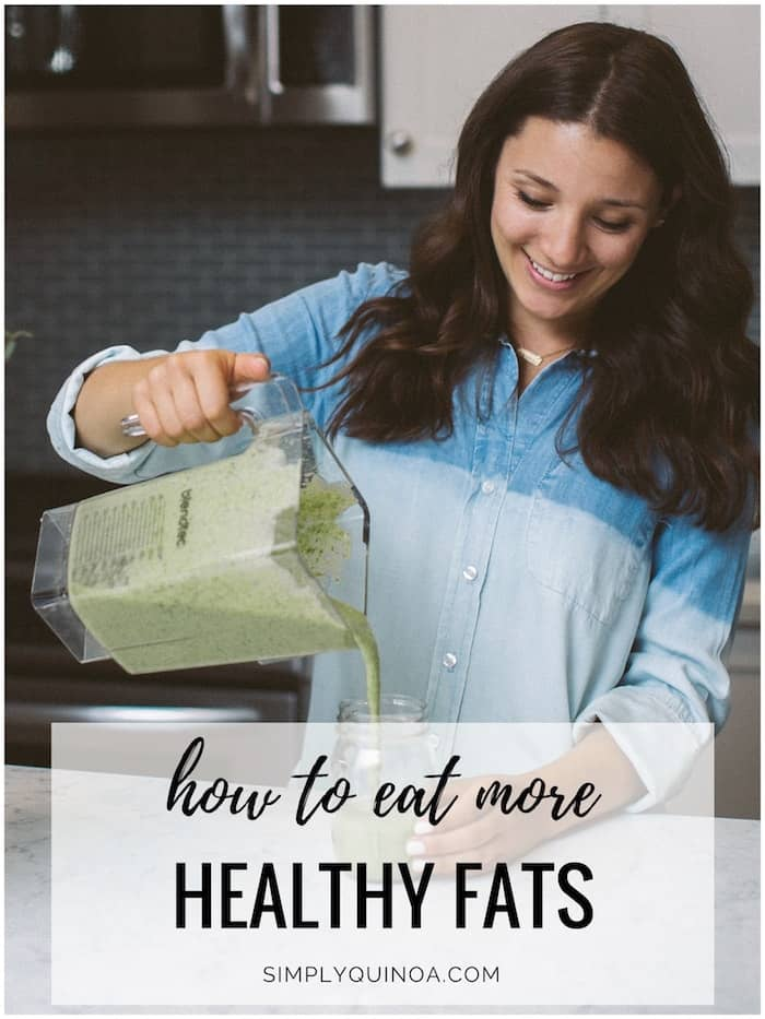 10 ways to ADD MORE healthy fats into your diet!