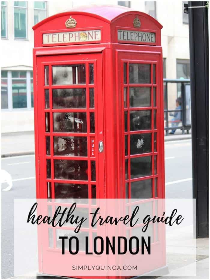 healthy travel guide to london england