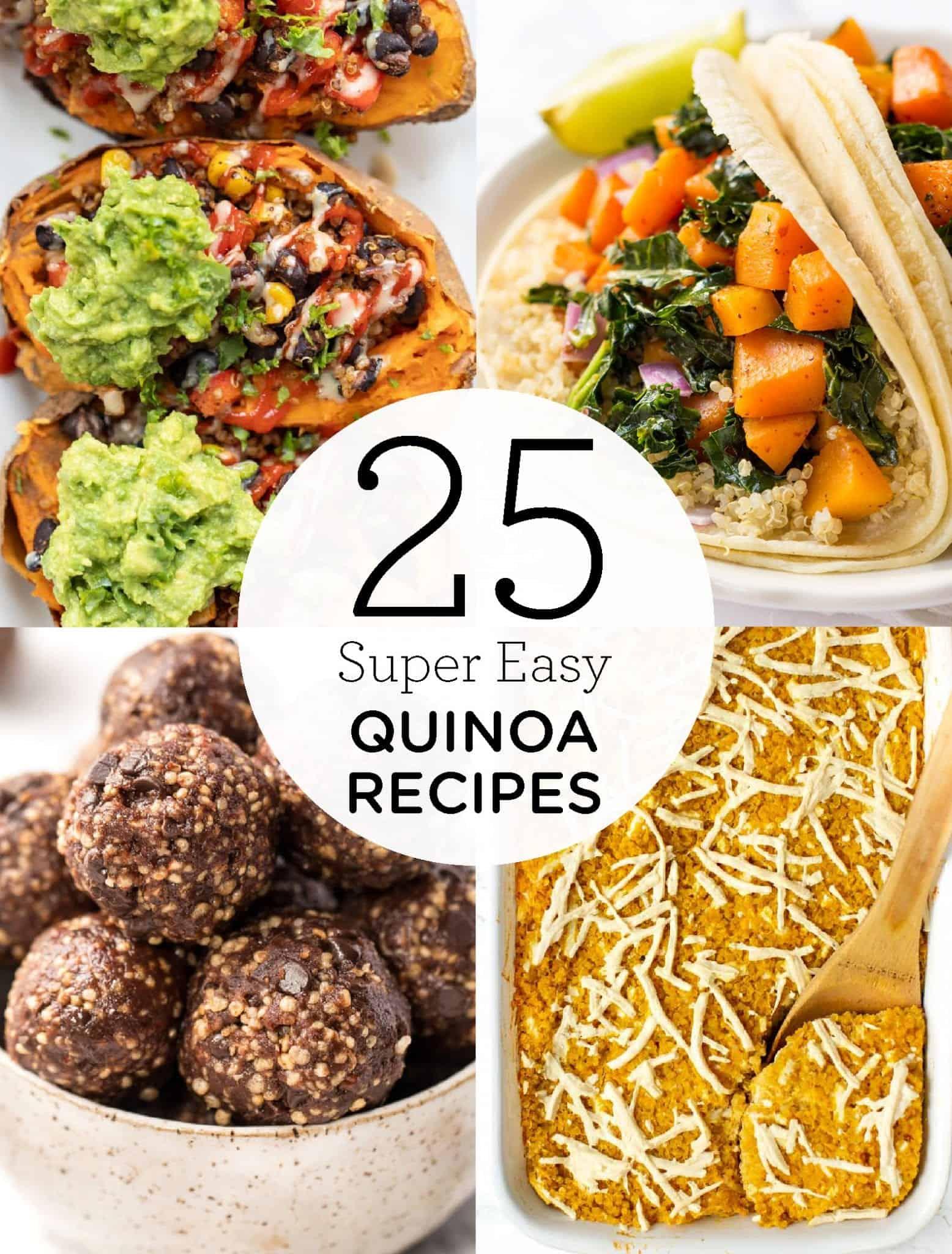 25 Super Easy Quinoa Recipes