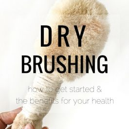 Dry Brushing 101: How to Get Started & Why it's Important