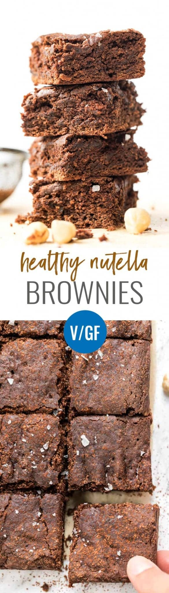 vegan nutella brownies with homemade nutella and quinoa flour for a healthy treat
