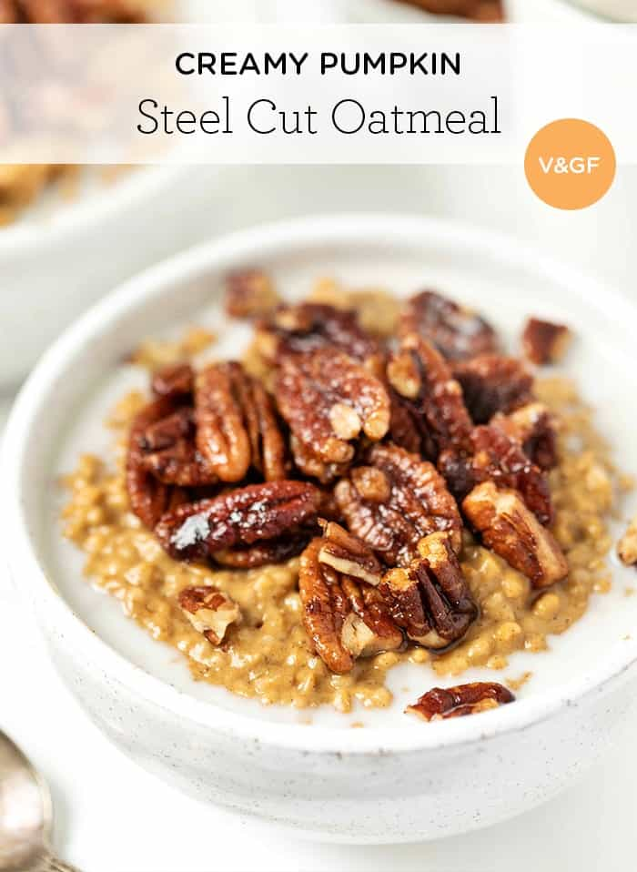 Vegan Pumpkin Steel Cut Oats