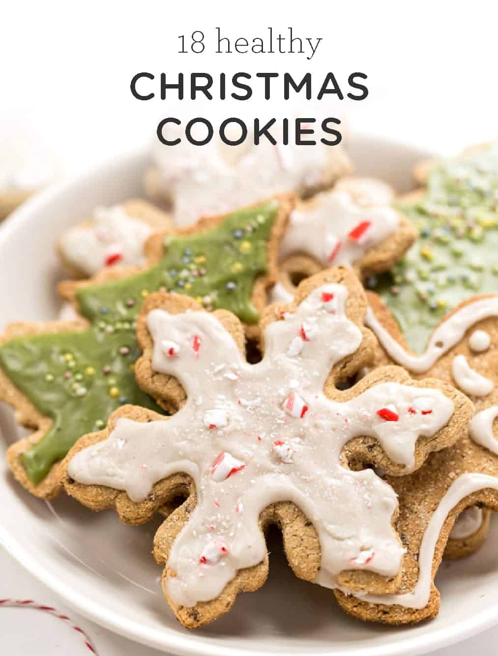 18 Must Try Healthy Christmas Cookies Simply Quinoa