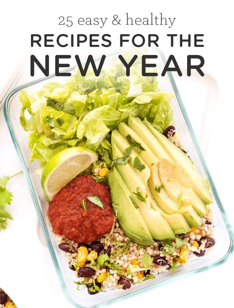 25 Easy & Healthy Recipes for the New Year