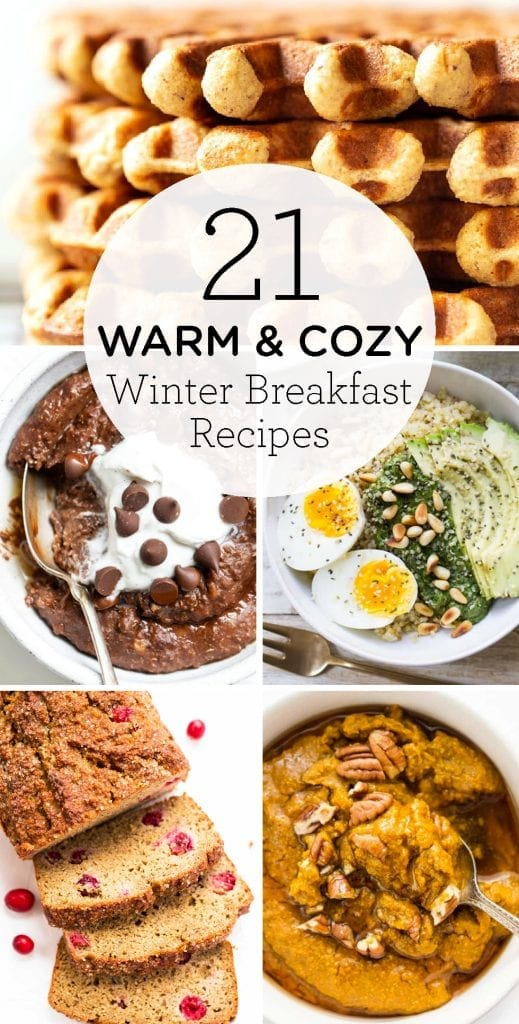 21 Warm & Cozy Winter Breakfast Recipes