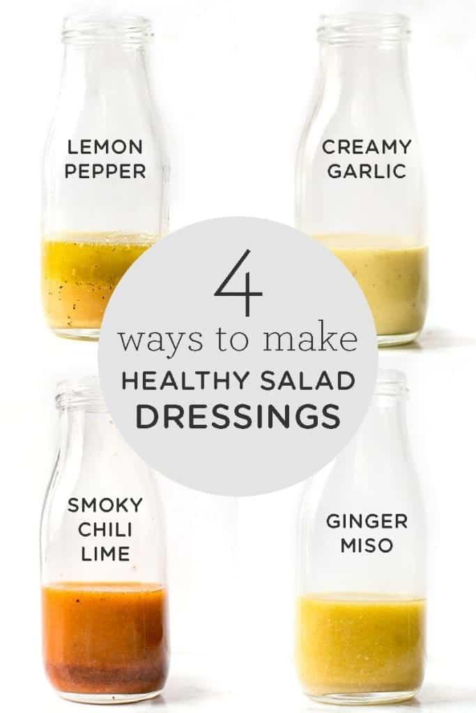 4 Ways to Make Healthy Salad Dressings