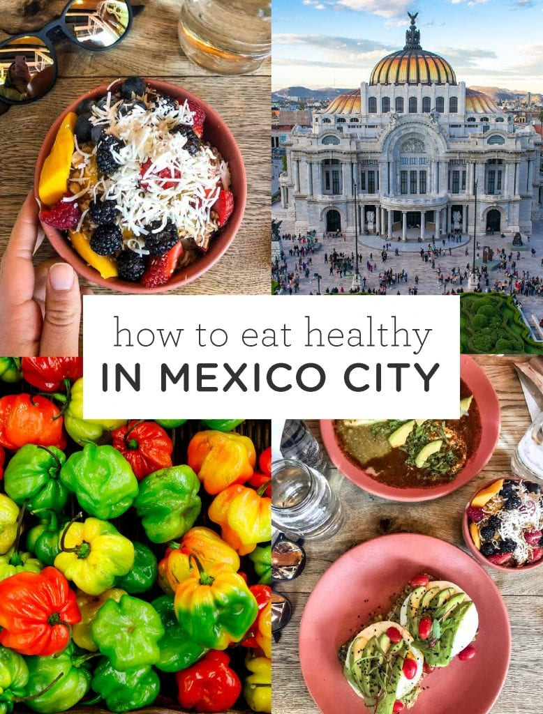 How to eat healthy in Mexico City
