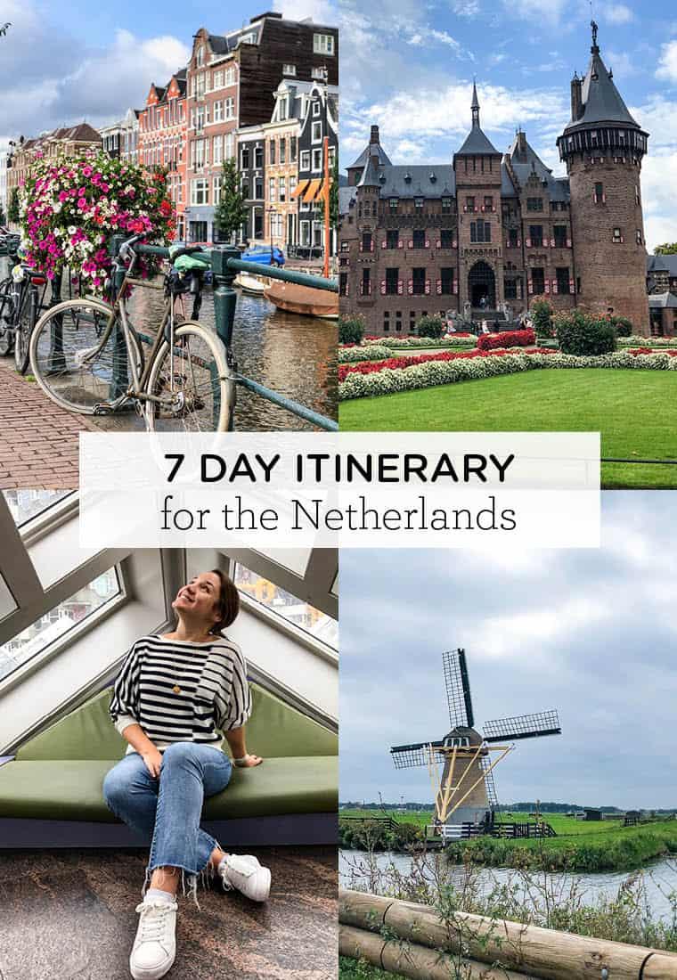 7 Day Netherlands Itinerary