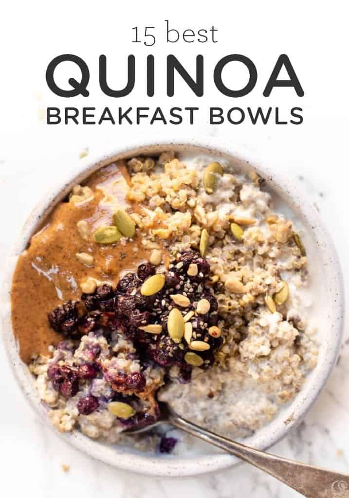 Best Quinoa Breakfast Bowls