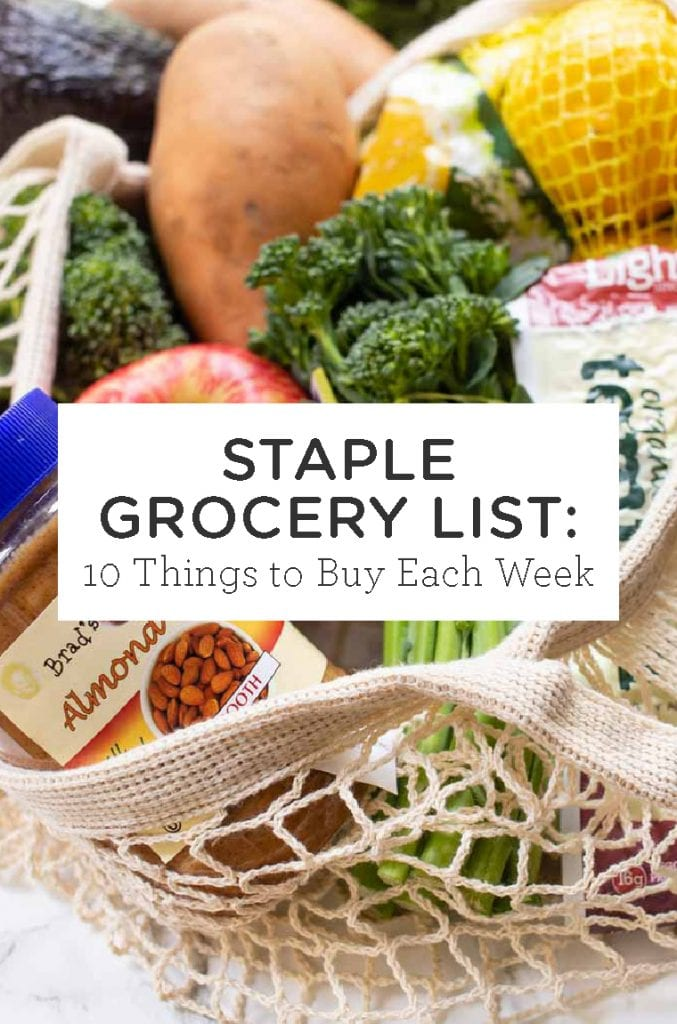 Staple Grocery List: 10 items to buy each week