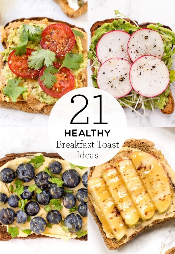 21 favorite healthy breakfast toast ideas!