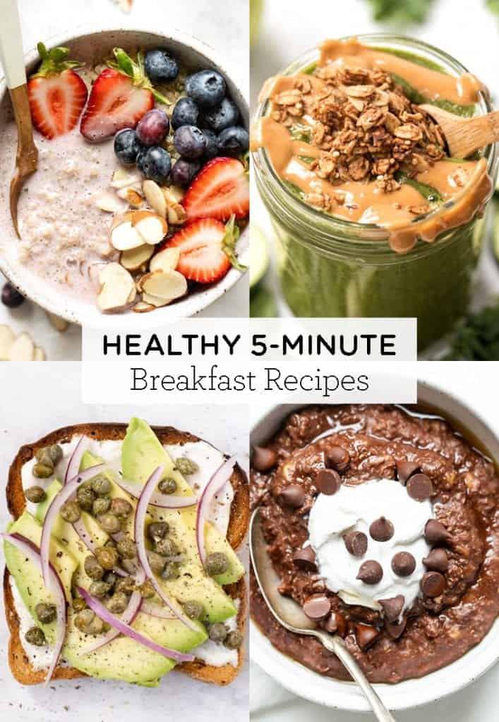25 healthy 5-minute breakfast recipes