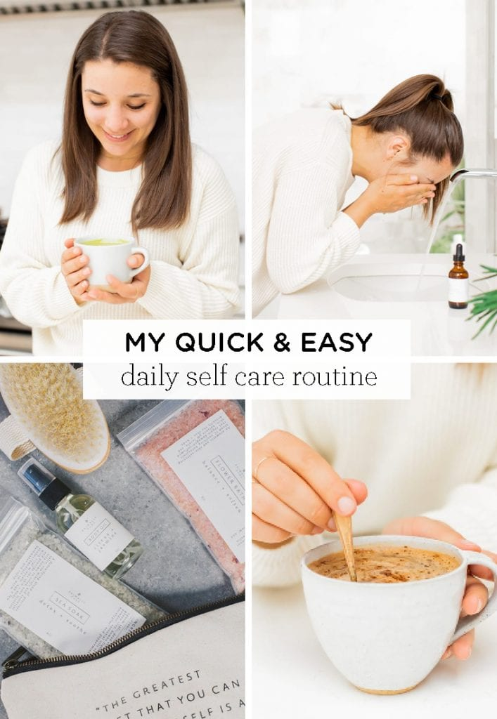 Quick & Easy Daily Self Care Routine