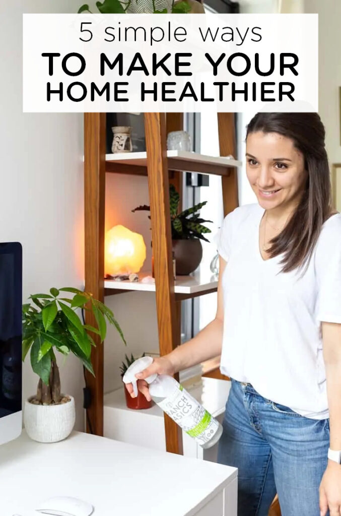 5 Simple Tips for a Healthy Home