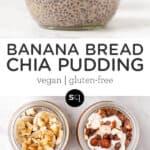 banana bread chia pudding collage