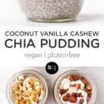 coconut vanilla cashew chia pudding collage