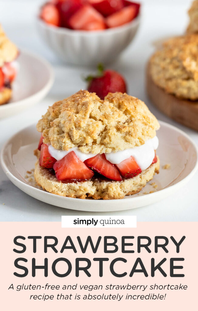 Strawberry Shortcake (Gluten-Free + Vegan)
