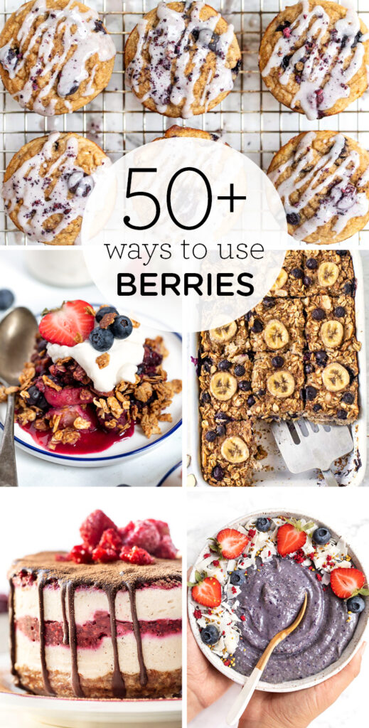 50+ Ways to Use Berries