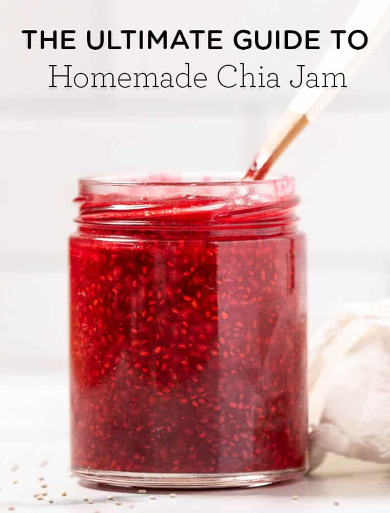 How To Make Chia Jam: 4 Ways