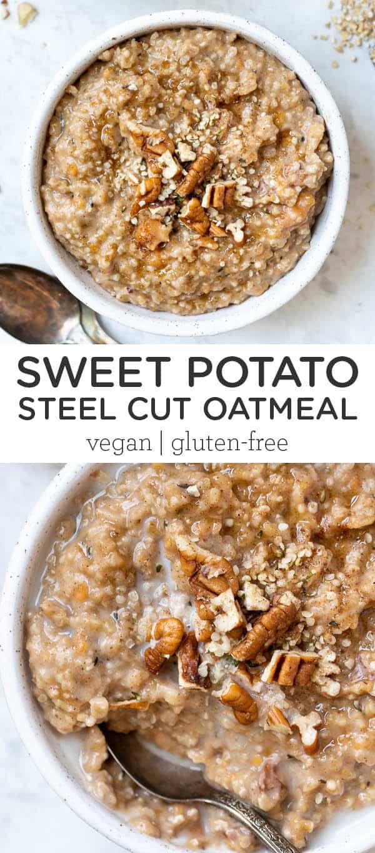 Steel Cut Oatmeal with Sweet Potato