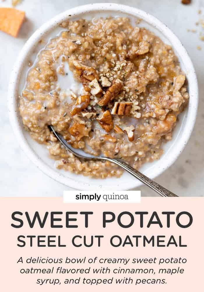 Sweet Potato Steel Cut Oats