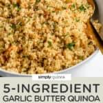 5- Ingredient Garlic Butter Quinoa