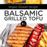 Balsamic Grilled Tofu text overlay