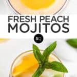 Fresh Peach Mojitos text overlay