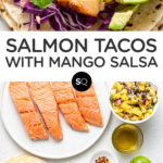 Salmon Tacos with Mango Salsa text overlay