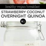 Strawberry Coconut Overnight Quinoa text overlay