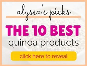 Alyssa's Favorite Quinoa Products